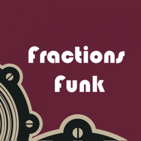 Fractions Funk
